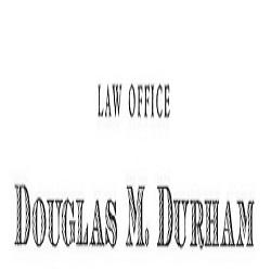 Law Office of Douglas Durham