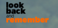 Look Back and Remember
