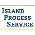 Island Process Service