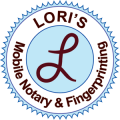 Lori's Mobile Notary & Fingerprinting