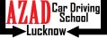 Azad Car Driving School Lucknow