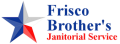 Frisco Brothers Janitorial Services
