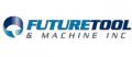 Future Tool & Machine Inc