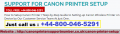 +44-800-046-5291 How to Setting-up Canon Wireless Printer