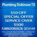 Plumbing Service Dickinson TX