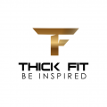 THICK FIT