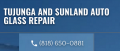 Tujunga and Sunland Auto Glass Repair