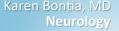 Karen Bontia, MD Neurology