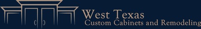 West Texas Custom Cabinets and Remodeling