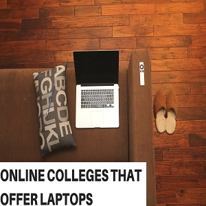 Online Colleges That Offer Laptops
